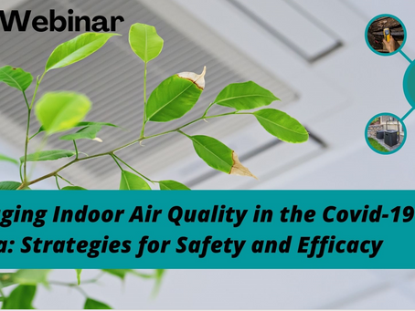 Indoor Air Quality During COVID-19 -Webinar Video