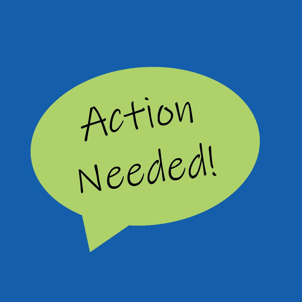 "A green speech bubble on a blue background. The speech bubble reads, ""Action Needed!"