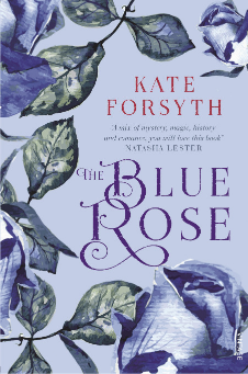 cover of Kate Forsyth novel The Blue Rose