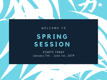 Spring Session starts January 7th