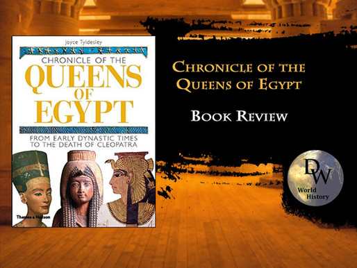 Book Review - The Chronicle of the Queens of Egypt - Joyce Tyldesley
