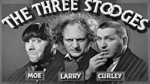 """""""THE 3 STOOGES"""" ~ 1"""