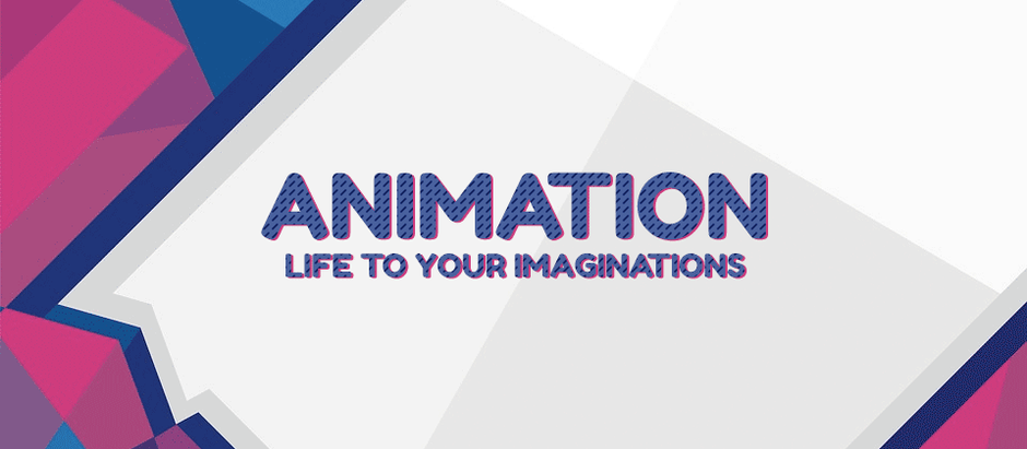 Animation - Life To Your Imaginations