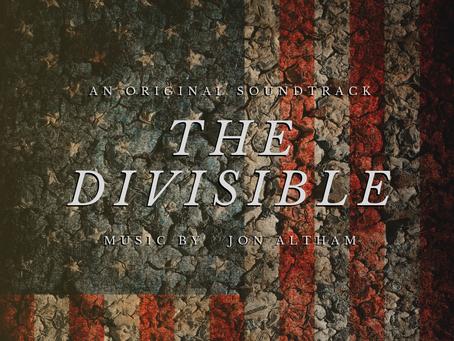THE DIVISIBLE - An Original Soundtrack