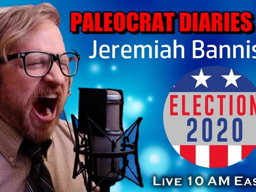 Paleocrat Diaries LIVE (S1:E22) - with Contents/Links!