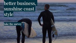 Better Business, Sunshine Coast Style – sustainability survey now open