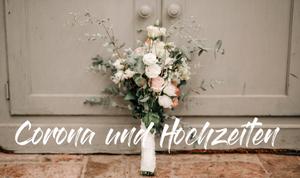 Corona und Hochzeiten