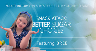 """Wellness """"KID-Tributor"""" BREE Teaches Better Snack Choices"""