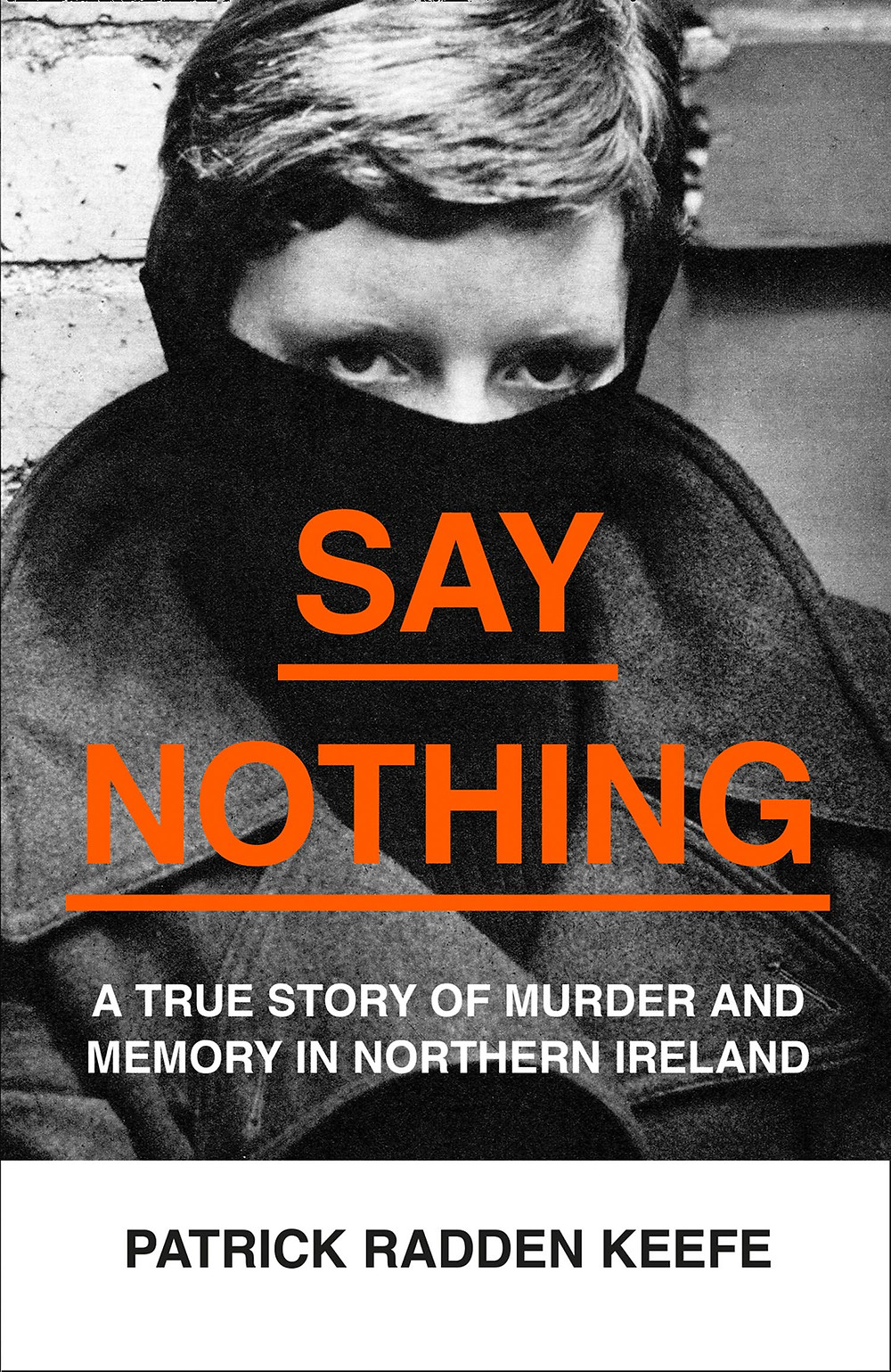 Say Nothing by Patrick Radden Keefe : the book slut book reviews