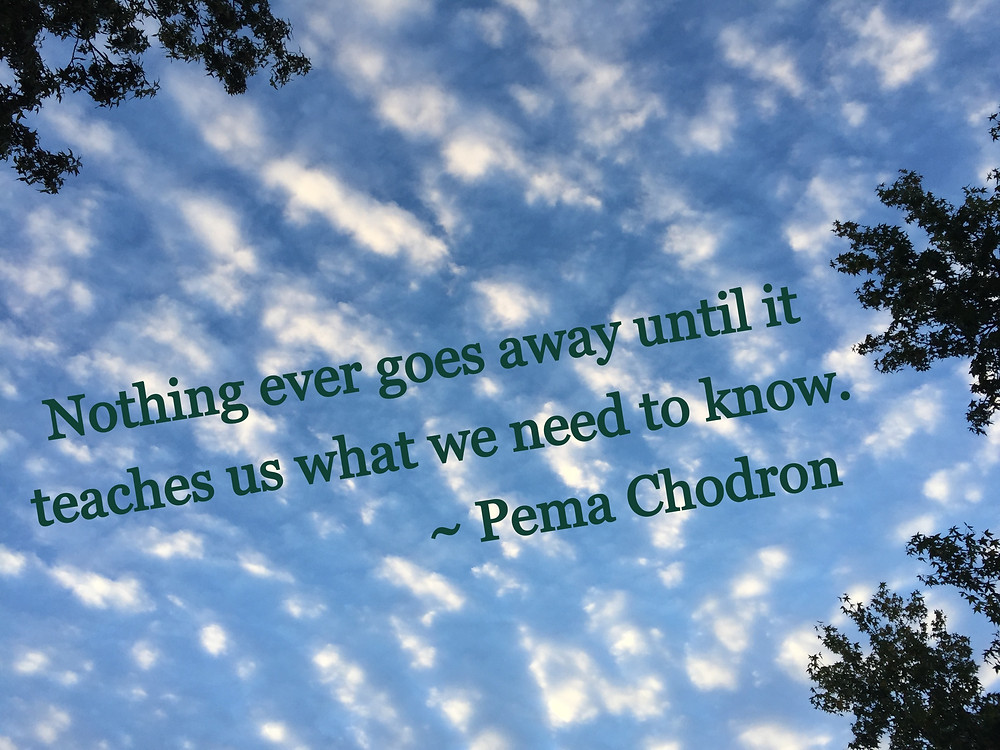 Quote by Pema Chodron against a cloud-pocked blue sky