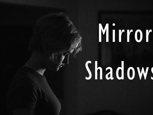 Mirror Shadows Short Film Review