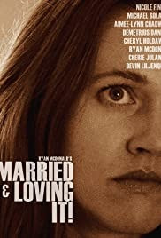 Married and Loving It! Indie Film Review