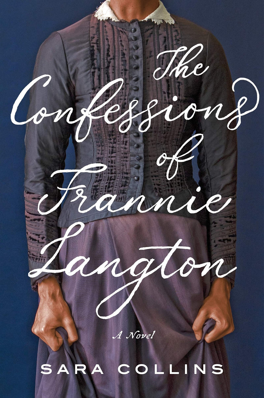 The Confessions of Frannie Langton by Sara Collins : the book slut book reviews thebookslut