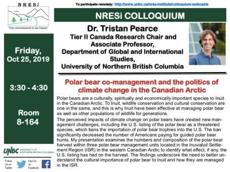 Oct 25th - NRESi Colloquia at UNBC - Dr. Tristan Pearce