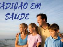 Você tem tradições em saúde na sua família?