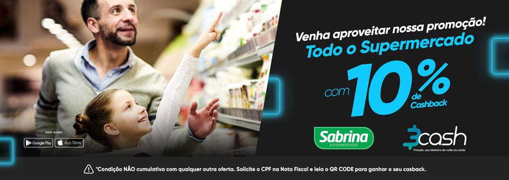 10% de cashback em todo o Supermercado Sabrina - Franca / SP