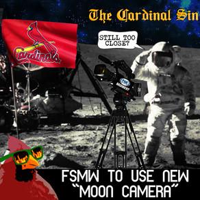 """FSMW To Use New """"Moon Camera"""""""