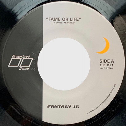 "Fantasy 15 - ""Fame or Life"" b/w ""The Menace"" 45 RPM Available Now"