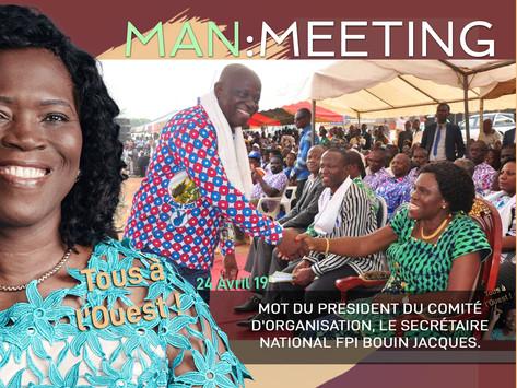 MAN : MOT DU PRESIDENT DU COMITÉ D'ORGANISATION, LE SECRÉTAIRE NATIONAL FPI BOUIN JACQUES.
