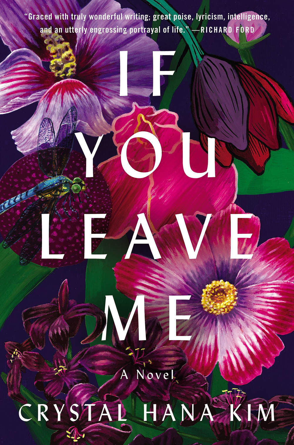 IF YOU LEAVE ME by Crystal Hana Kim : the book slut book reviews thebookslut floral book covers