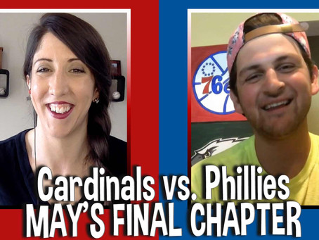 Series Preview: Cardinals vs. Phillies - Wrapping Up May - Bang or Bust??