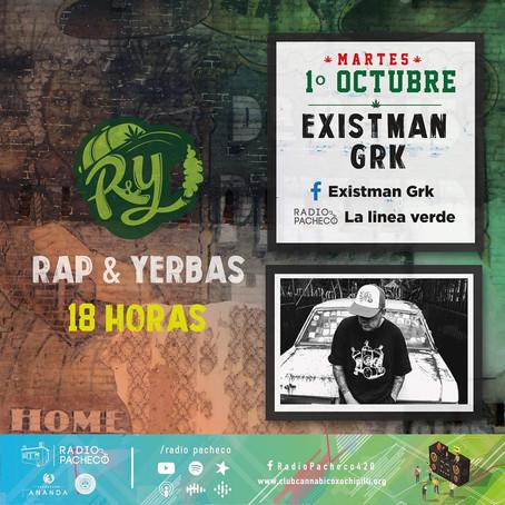 """Existman GRK"" Rap & Yerbas Prog 36"