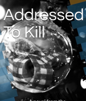 Sneak preview of cover of Addressed To Kill