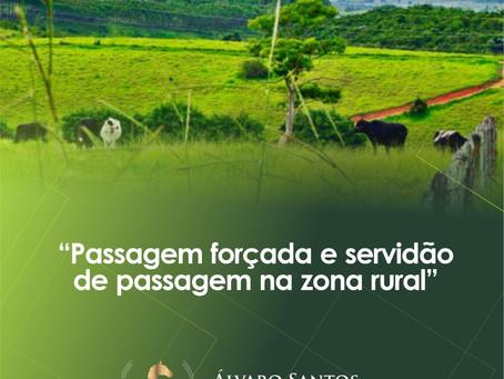 Passagem Forçada e Servidão de Passagem na Zona Rural