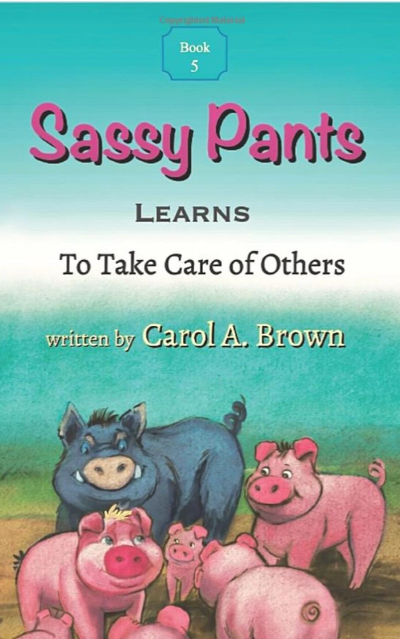 Book Cover to Book 5 in the Sassy Pants series by Carol A. Brown