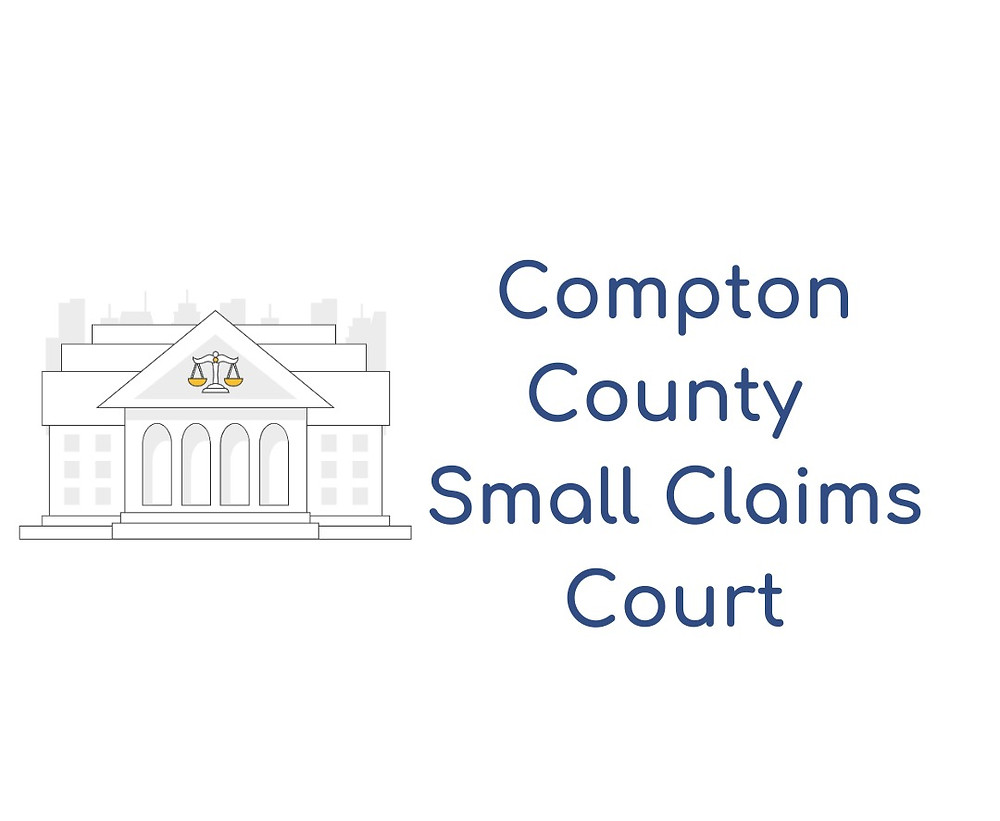 How to file a small claims lawsuit in Compton Small Claims Court