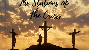 """Good Friday Virtual Quarantine Challenge: """"The Stations of the Cross"""""""