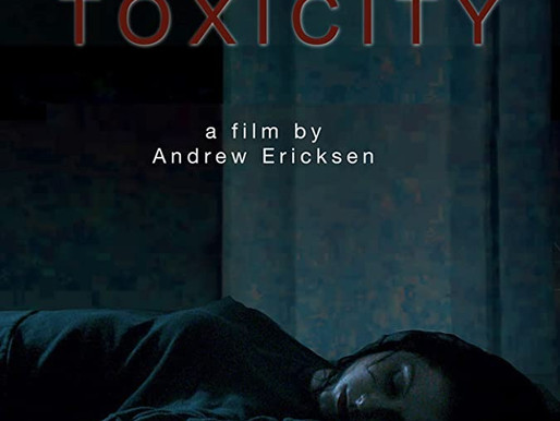 Toxicity indie film review
