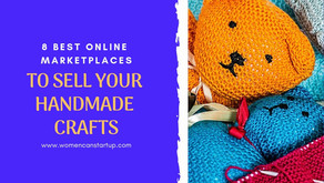 8 Best Places To Sell Your Handmade Crafts