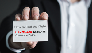 """Man holding business card that reads """"How to Find the Right Oracle NetSuite Commerce Partner"""""""