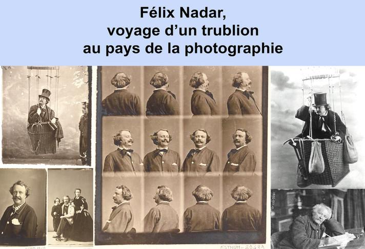 Félix Nadar, voyage d'un trublion au pays de la photographie