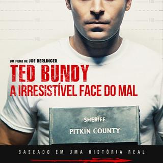 TED BUNDY, A HISTÓRIA DE UMA BESTA GLAMOURIZADA NO CINEMA