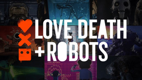 Love, Death + Robots Volume 1 - Under the Hood Review