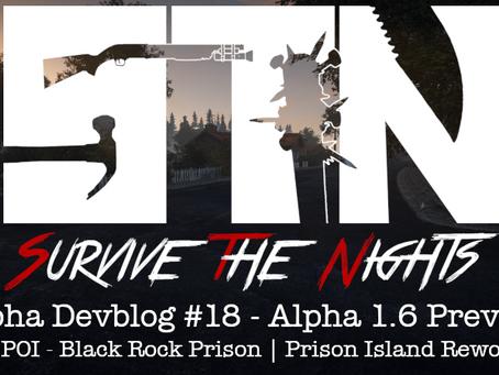 Alpha Devblog #18 - Alpha 1.6 Preview (New POI - Black Rock Prison   Prison Island Rework ++)