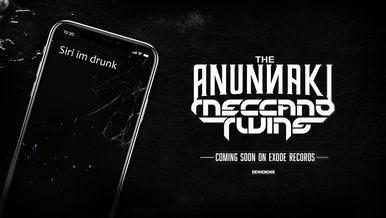 The Anunnaki & Meccano Twins - Siri im Drunk [Coming soon]