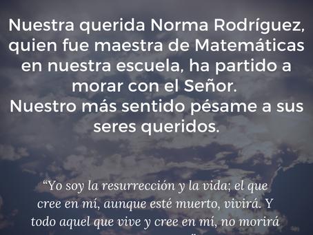 Que en Paz Descanse, nuestra Norma Rodríguez