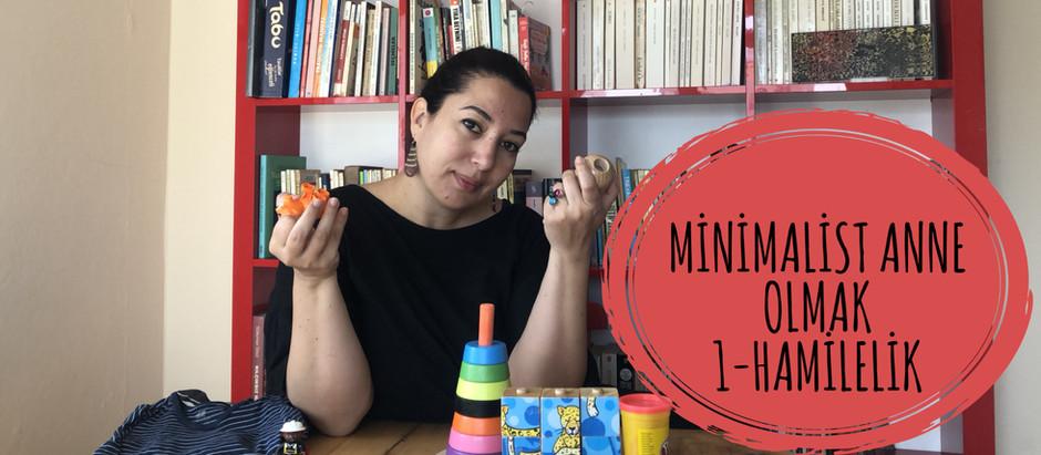Minimalist Anne (ebeveyn) olabildim mi? Hamilelik ve doğum süreci