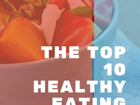 The Top 10 Healthy Eating Habits