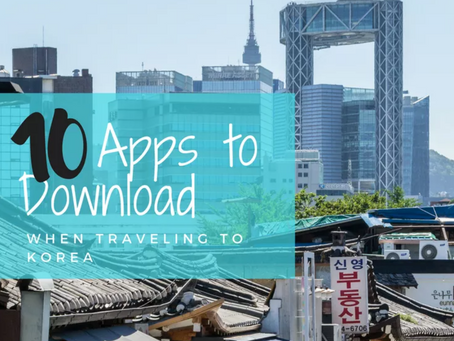 Travel to Korea   10 Apps to Download When Traveling to Korea