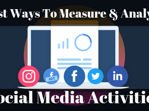 Best Ways to Measure and Analyze Social Activities