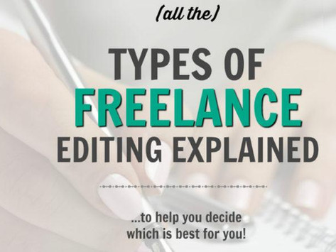 Different Types of Freelance Editing Explained (so you know which one to choose)