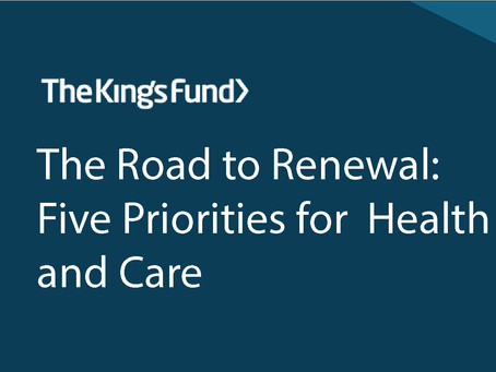 The road to renewal: five priorities for health and care
