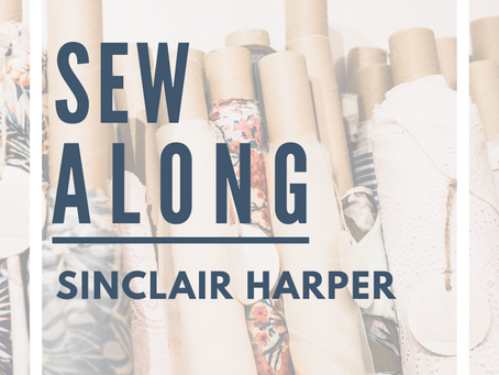 Sew Along with ALD: Sinclair Harper!