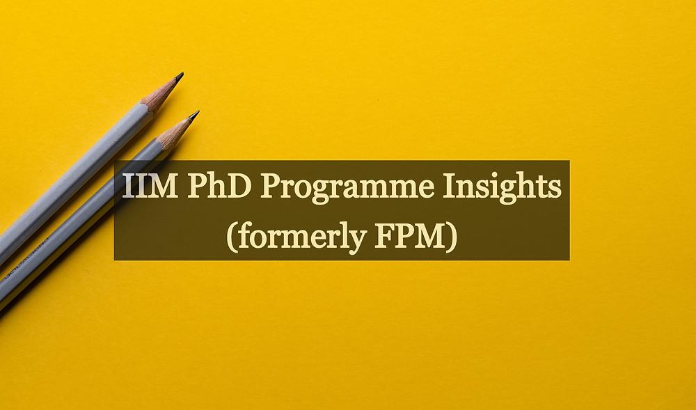 IIM PhD Programme Insights