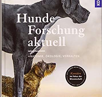 Tolles Buch zum Stand der Wissenschaft & Forschung mit Hunden
