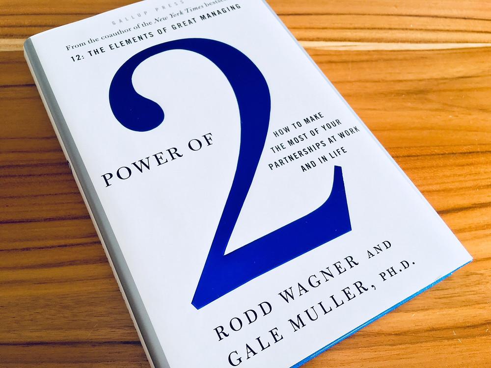 Livro The Power of 2 (por Rodd Wagner e Gale Muller)